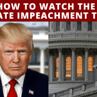 How to Watch the Senate Impeachment Trial
