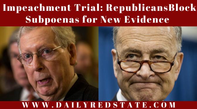 Impeachment Trial: Republicans Block Subpoenas for New Evidence