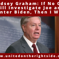 Lindsey Graham: 'If No One Will Investigate Joe and Hunter Biden, Then I Will'